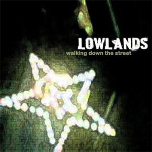 Lowlands - Walking down the street