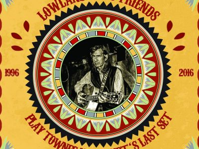 Lowlands & Friends plays Townes Van Zandt's Last Set