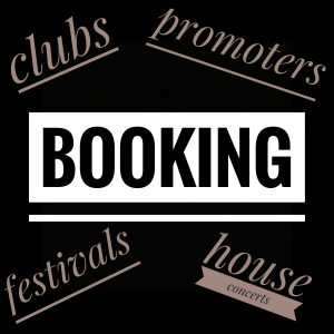 Music Booking - clubs -festivals - clubs - promoters