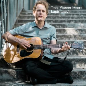 Todd Warner Moore - Lapis Lazuli (Album 2018)