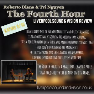 The Fourth Hour - Roberto Diana and Tri Nguyen - Review by Liverpool Sound and Vision 9:10 SRatings