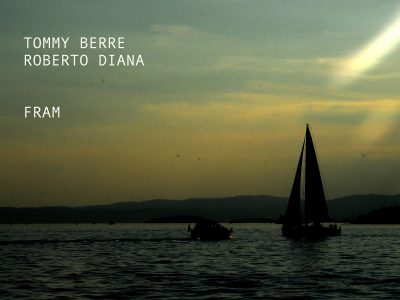 Fram - Tommy Berre & Roberto Diana