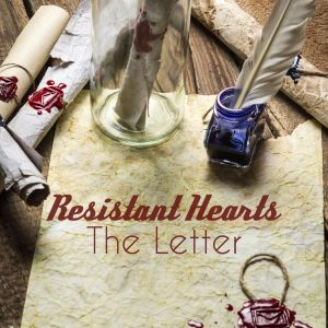 Resistant Hearts The Letter