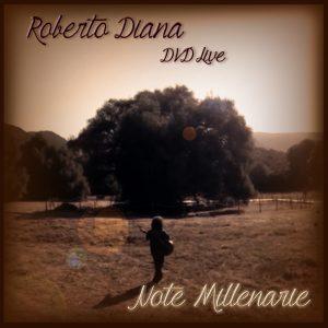Roberto Diana - Note Millenarie live DVD