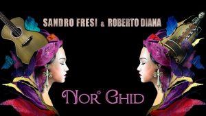 Sandro Fresi e Roberto Diana nor ghid