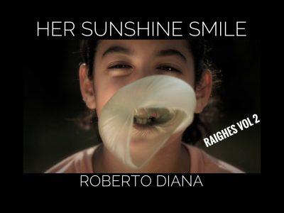 Her Sunshine Smile by Roberto Diana