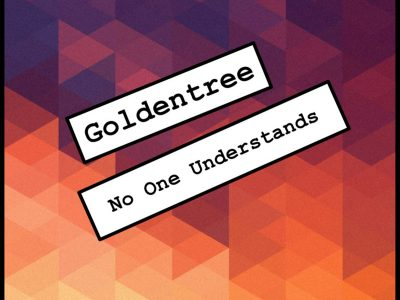 Goldentree-No-One-Understands