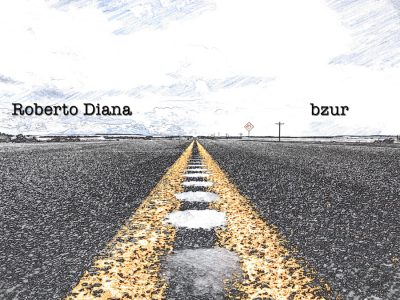 Dust on The Road - Roberto Diana & bzur